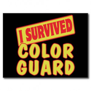 i_survived_color_guard_postcard-r61211ac051884835ae413513cc01a9f0_vgbaq_8byvr_512